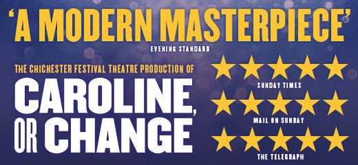 Caroline, Or Change transfers to the West End