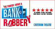 Book The Comedy About A Bank Robbery Tickets