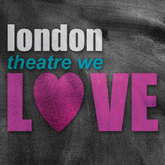 London Theatre we LOVE