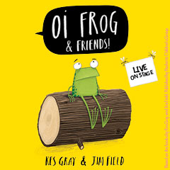 Book Oi Frog & Friends! Tickets