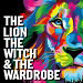 Book The Lion, The Witch And The Wardrobe Tickets