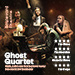 Book Ghost Quartet  Tickets