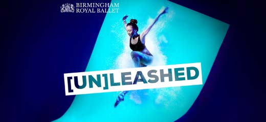 Birmingham Royal Ballet - [Un]leashed