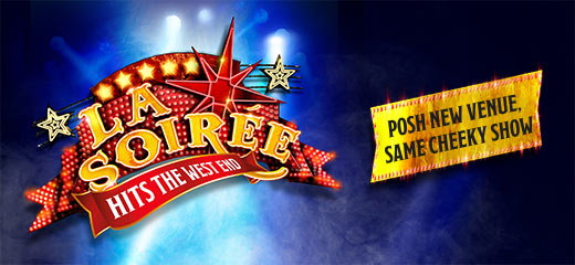 Discover the astonishing line-up for La Soiree at the Aldwych Theatre